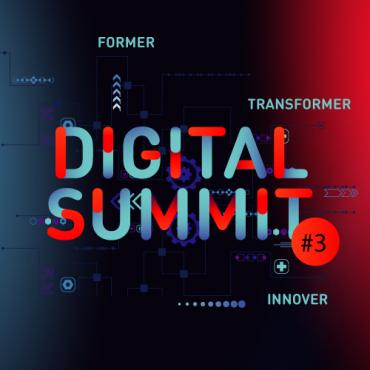 Digital Summit #3 Région Auvergne-Rhône-Alpes